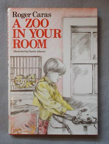 9780152999681: A Zoo in Your Room