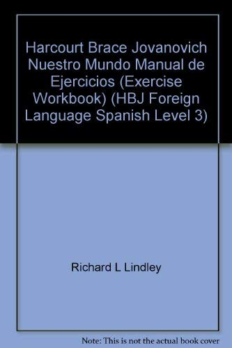 9780153000324: Harcourt Brace Jovanovich Nuestro Mundo Manual de Ejercicios (Exercise Workbook) (HBJ Foreign Language Spanish Level 3)