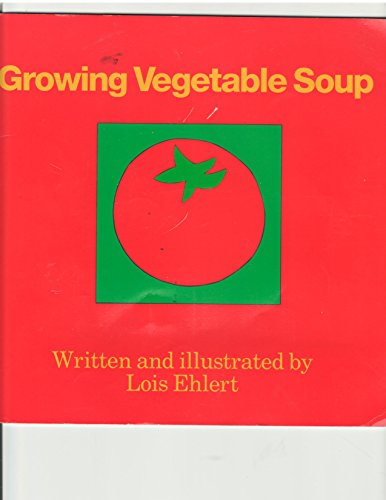 9780153003172: Growing Vegetable Soup