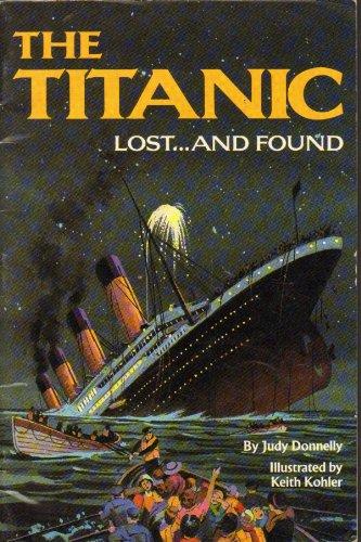 9780153003356: The Titanic, lost-- and found (HBJ treasury of literature)
