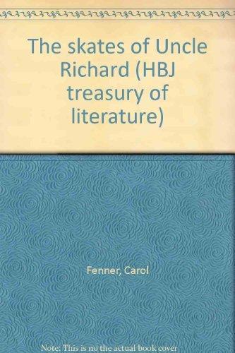 9780153003394: The skates of Uncle Richard (HBJ treasury of literature)