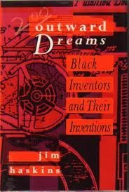 9780153003714: Outward dreams: Black inventors and their inventions