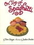 9780153003981: On Top of Spaghetti