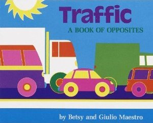 9780153004001: Traffic A Book of Opposites