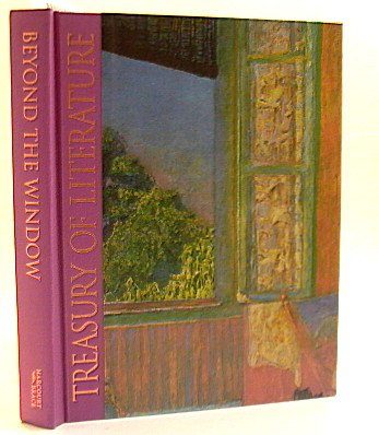 9780153012457: TREASURY OF LITERATURE 7 Beyond the Window (Volume 1)