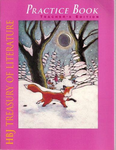 9780153014420: HBJ Treasury of Literature Practice Book Teacher's Edition: Sliver of the Moon