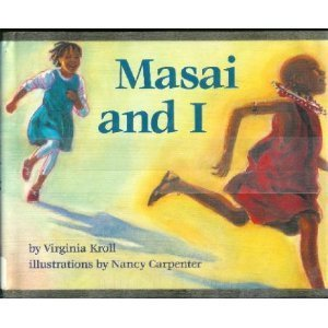 9780153021428: Masai and I By Virginia Kroll (Hardcover 1994)