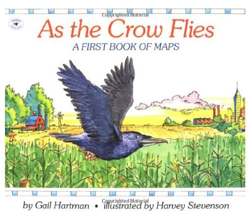 9780153021497: As the Crow Flies - A First Book of Maps