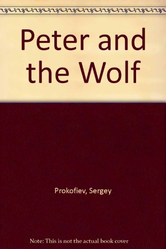 9780153021701: Peter and the Wolf (Passports)
