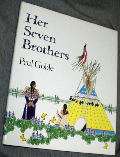 Her Seven Brothers: Goble, Paul.