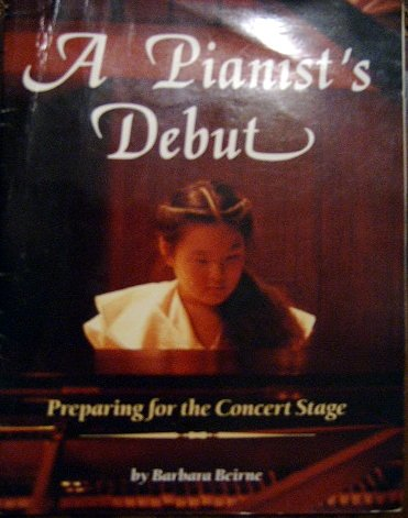 9780153045998: A Pianist's Debut (Preparing for the Concert Stage)