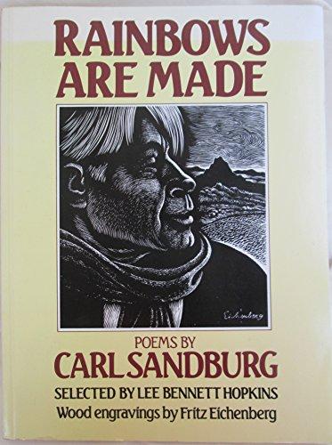 Rainbows Are Made: Carl Sandburg