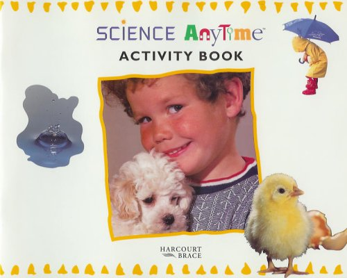 9780153048968: Science Anytime Activity Book, Kindergarten Program (Science Anytime)