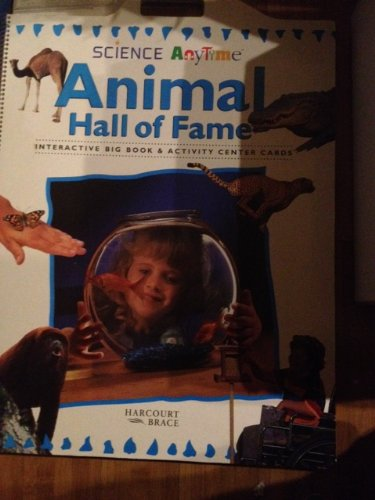 9780153049194: Science Anytime Animal Hall of Fame