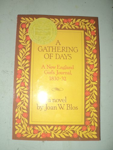 9780153052231: A Gathering of Days: A New England Girl's Journal, 1830-32