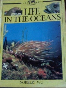 Title: LIFE IN THE OCEANS (PLANET EARTH): Wu