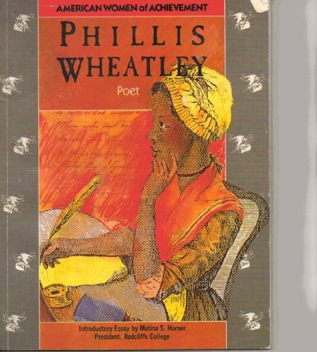 9780153052408: Phillis Wheatley (American women of achievement)