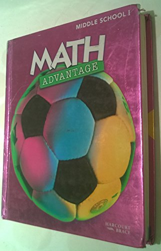 9780153056741: Math Advantage Grade 6