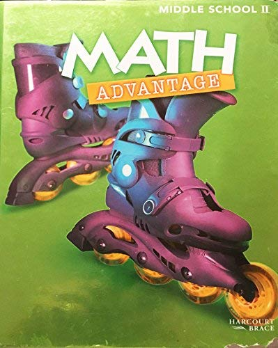 Math Advantage: Middle School 2 (Grade 7): Harcourt Brace Publishing