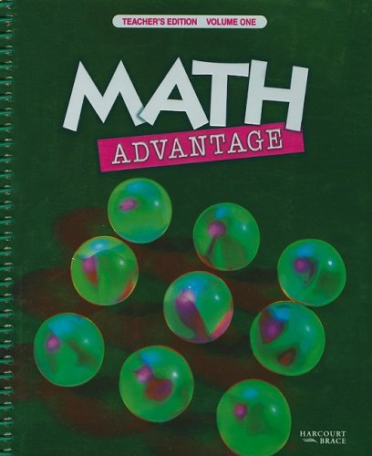 Math Advantage: Teacher's Edition, Volume One: Grades: Harcourt Brace Publishing