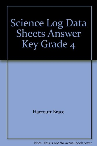 Science Log Data Sheets Answer Key Grade: Harcourt Brace