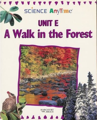 9780153061608: Science Anytime, Unit E, a Walk in the Forest