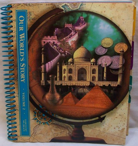 Our World's Story, Stories in Time, Grade 6, Volume 2, Teacher's Edition: Richard G. ...