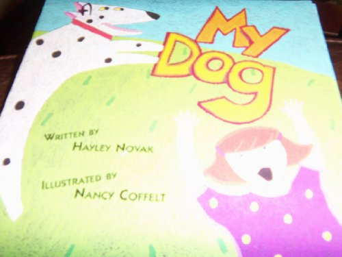 My Dog: Hayley Novak