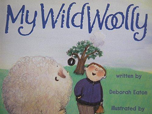 9780153067433: My Wild Woolly, Reader Grade 1: Harcourt School Publishers Signatures