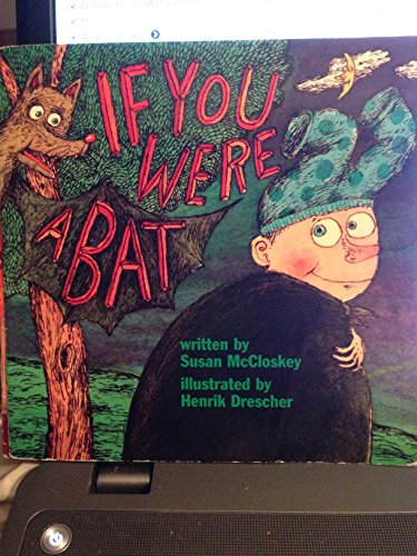 9780153067501: Harcourt School Publishers Signatures: Rdr: If You Were A Bat G1 IF YOU WERE A BAT (Signatures 97 Y046)