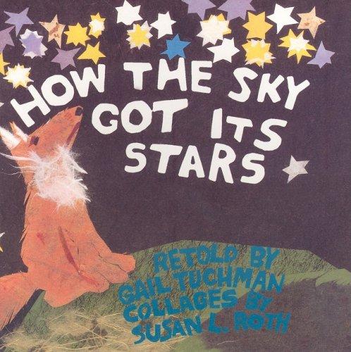 9780153067600: Harcourt School Publishers Signatures: Rdr: How..Sky Got Its Star 1 HOW..SKY GOT ITS STAR (Signatures 97 Y046)