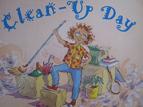 Clean-Up Day : A Reader: Harcourt School Publishers