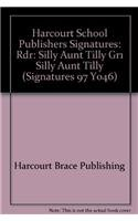 9780153067655: Silly Aunt Tilly, Reader Grade 1: Harcourt School Publishers Signatures (Signatures 97 Y046)