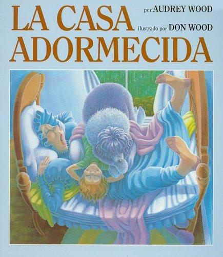 9780153069536: Harcourt Brace La Casa Adormecida por Audrey Wood (Spanish Edition)