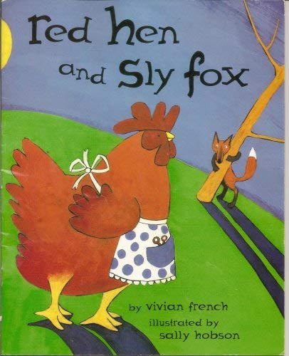 Red Hen and Sly Fox: French, Vivian