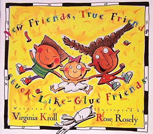 9780153073878: New Friends, True Friends, Stuck-like-glue Friends