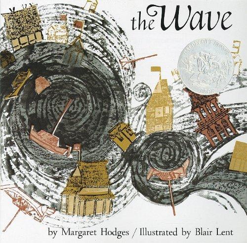 The Wave: Margaret Hodges; Blair Lent