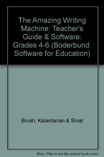 9780153078446: The Amazing Writing Machine: Teacher's Guide & Software: Grades 4-6 (Boderbund: Software for Education)