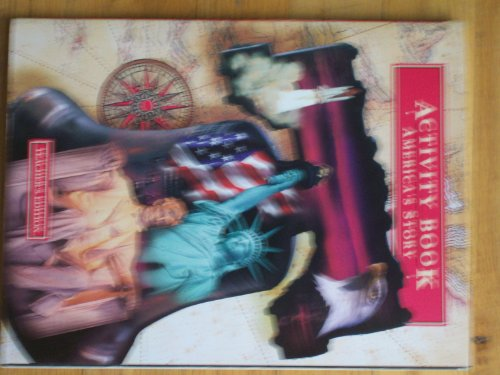 9780153079221: America's Story Activity Book Teacher's Edition Grade 5 (Stories In Time)