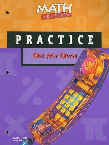 Math Advantage on My Own Practice Workbook,