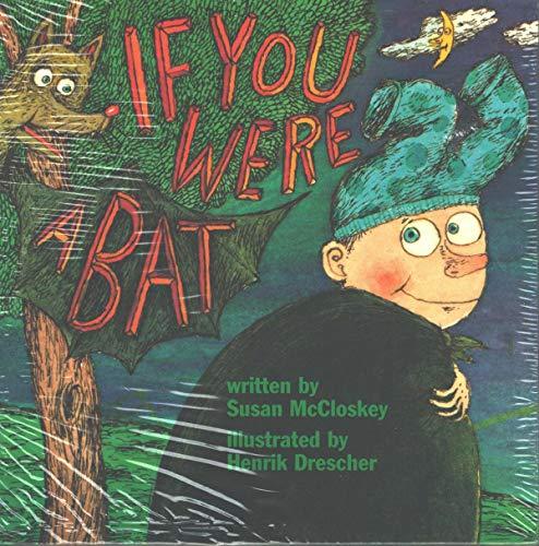 9780153081705: If You Were a Bat, Reader Grade 1, 5pk: Harcourt School Publishers Signatures