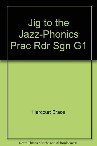 9780153089282: Jig to the Jazz-Phonics Prac Rdr Sgn G1