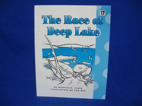 The Race At Deep Lake (Phonics Practice: Kathryn E. Lewis