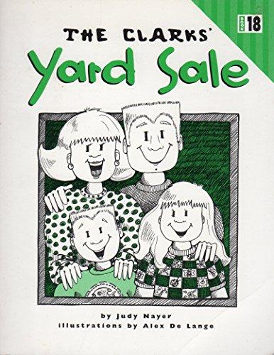 The Clarks' Yard Sale (3-2) (bOOK 18): Judy Nayer