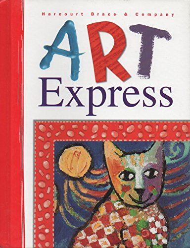 9780153093135: Harcourt School Publishers Art Express: Student Edition Grade 1 1998 (Art Express Y022)