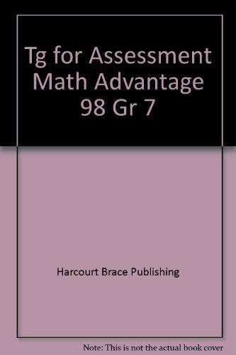 9780153096433: Tg for Assessment Math Advantage 98 Gr 7