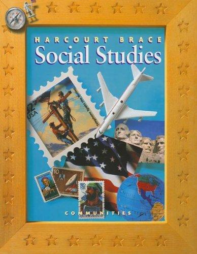9780153097850: Harcourt School Publishers Social Studies: Student Edition Communities Grade 3 2000
