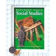 Harcourt School Publishers Social Studies: Student Edition Ancient Civilizations 2000 (0153097892) by Harcourt Brace; Harcourt School Publishers