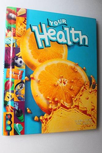 9780153101403: Your Health, Grade 2: Pe Gr 2 Your Health 1999 Pe Gr 2 Your Health 1999 (Your Health 99 Y012)