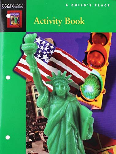 9780153103049: A Child's Place, Harcourt Brace Social Studies, Activity Book Grade 1